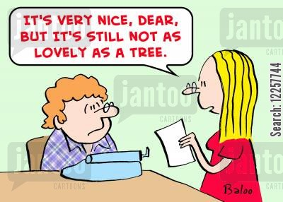 enviromentalist cartoon humor: 'It's very nice, dear, but it's still not as lovely as a tree.'