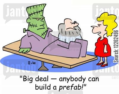 classic literature cartoon humor: 'Big deal! -- anybody can build a prefab!'