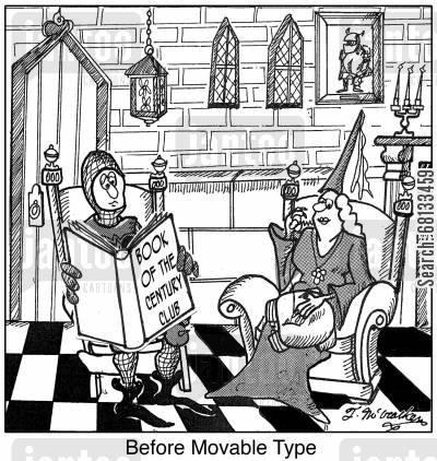 aristocrats cartoon humor: 'Before Movable Type.'