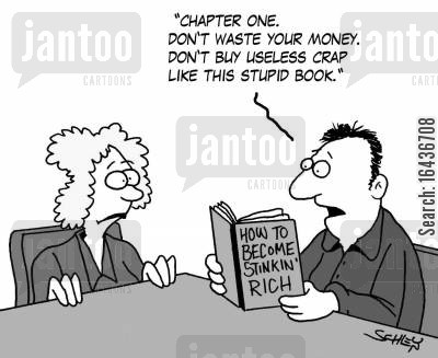 money saving cartoon humor: 'Chapter one. Don't waste your money. Don't buy useless crap like this stupid book'.