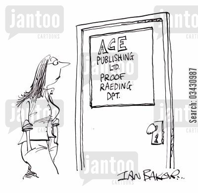 proof readers cartoon humor: ACE Publishing Ltd. Proof raeding Dpt.