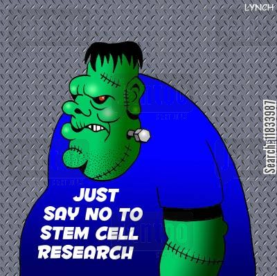 stem cell cartoon humor: Say No To Stem Cell Research