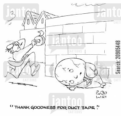 tapes cartoon humor: 'Thank goodness for duct tape.'