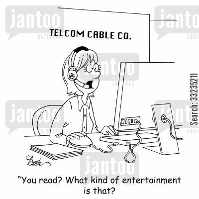 telemarket cartoon humor: 'You read? What kind of entertainment is that?'