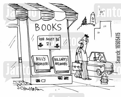 censored cartoon humor: Books: 'You Must be 21 - Bill's Memoirs, Hillary's Memoirs'