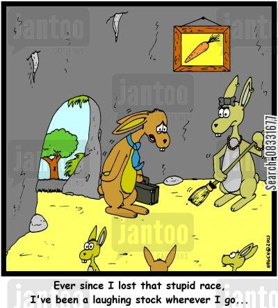 laughing stock cartoon humor: 'Ever since I lost that stupid race, I've been a laughing stock wherever I go...'