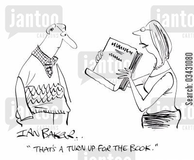 book jacket cartoon humor: 'That's a turn up for the book.'