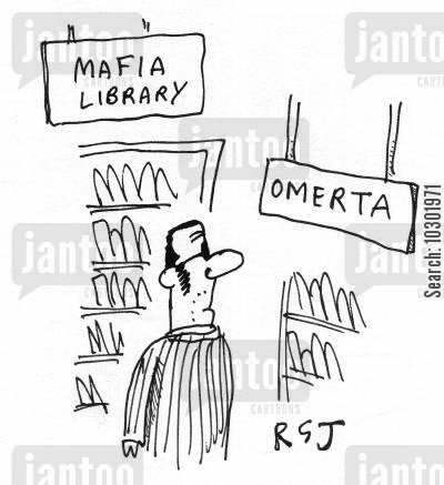 the godfather cartoon humor: 'Omerta' sign in a Mafia library.
