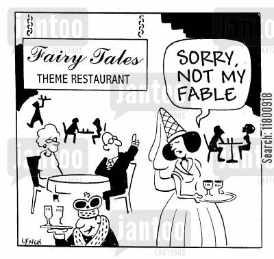 theme restaurant cartoon humor: Sorry, not my fable.