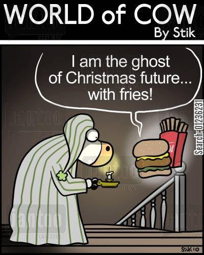 a christmas carol cartoon humor: 'I am the ghost of Christmas future...with fries!'