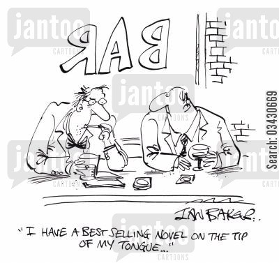 best sellers cartoon humor: 'I have a best selling novel on the tip of my tongue...'
