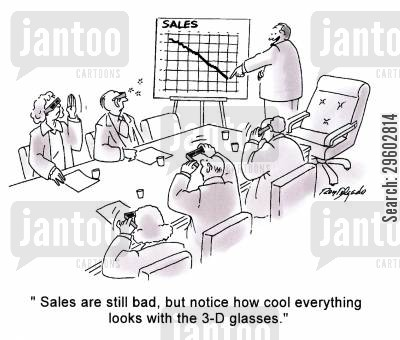 graphs cartoon humor: 'Sales are still bad, but notice how cool everything looks with the 3-D glasses.'