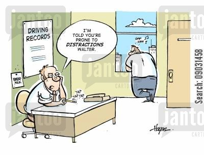 driving record cartoon humor: 'I'm told you're prone to distractions Walter.'
