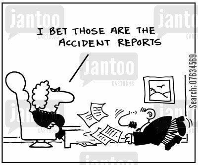 accident reports cartoon humor: I bet those are accident reports.