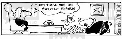 tripped cartoon humor: 'I bet those are the accident reports.'