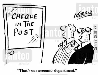 cheque in the post cartoon humor: That's our accounts department.