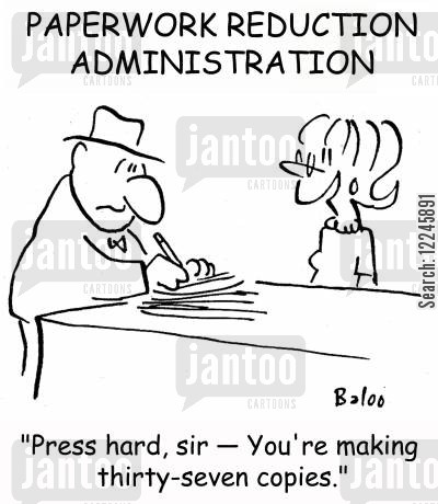 paper copy cartoon humor: 'Press hard, sir -- You're making thirty-seven copies.'