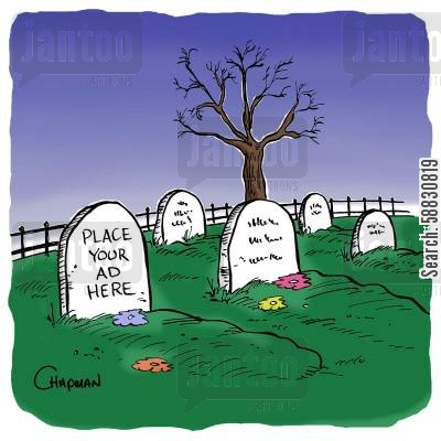 advertising space cartoon humor: Epitaph on tombstone reads: Place Your Ad Here
