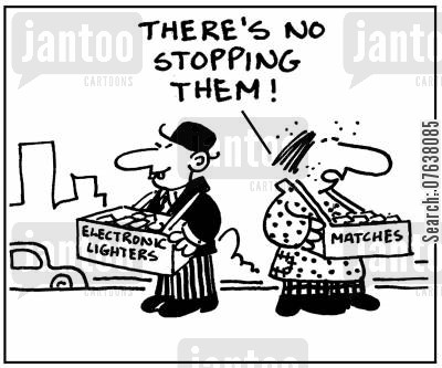 lighters cartoon humor: 'There's no stopping them.'