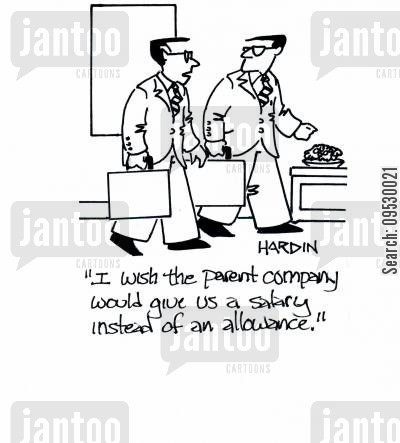 child company cartoon humor: 'I wish the parent company would give us a salary instead of an allowance.'