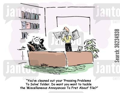 folders cartoon humor: You've cleaned out your Pressing Problems to Solve folder, do you want to tackle the Miscellaneous Annoyances to Fret About file?