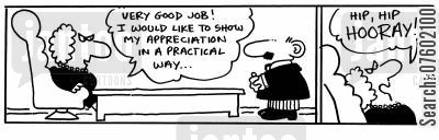congratulate cartoon humor: 'Very good job! I would like to show my appreciation in a practical way...Hip,hip hooray!'