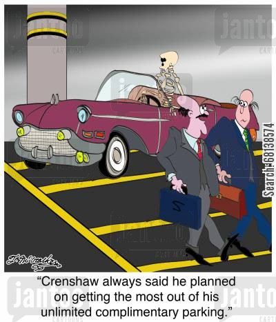 parking garage cartoon humor: 'Crenshaw always said he planned on getting the most out of his unlimited complimentary parking.'