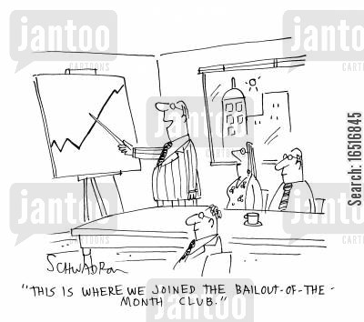 government bailouts cartoon humor: 'This is where we joined the Bailout-of-the-month club!'