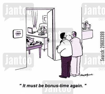 bonuses cartoon humor: 'It must be bonus time again.'