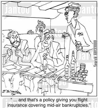 flight insurance cartoon humor: ' ... and that's a policy giving you flight insurance covering mid-air bankruptcies.'
