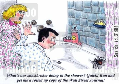 bathtub cartoon humor: 'What's our stockbroker doing in the shower? Quick! Run and get me a rolled up copy of the Wall Street Journal!'