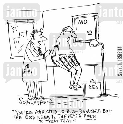 credit crises cartoon humor: 'You're addicted to big bonuses. But the good news is there's a patch to treat that.'