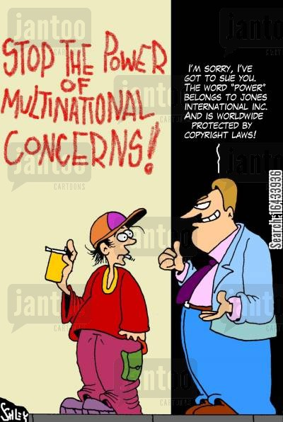 multinational concerns cartoon humor: Stop the power of multinational concerns.
