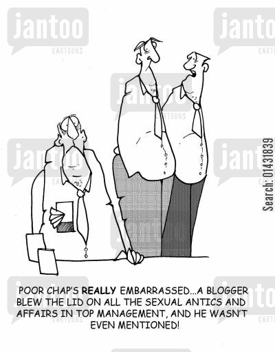 top management cartoon humor: 'Poor chap's really embarrassed...a blogger blew the lid on all the sexual antics and affairs in top management,and he wasn't even mentioned!'