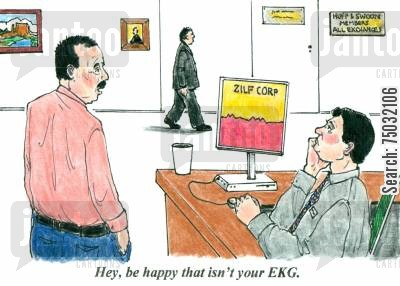 heart disease cartoon humor: 'Hey, be happy that isn't your EKG.'