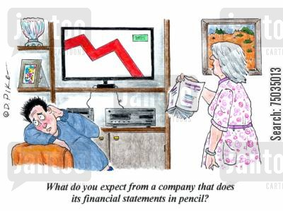 bookkeepers cartoon humor: 'What do you expect from a company that does its financial statements in pencil?'