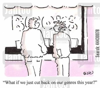 genres cartoon humor: 'What if we just cut back on our genres this year?'