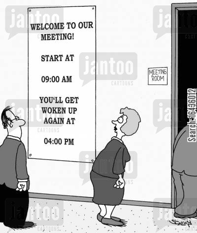supervisor cartoon humor: Welcome to our meeting!