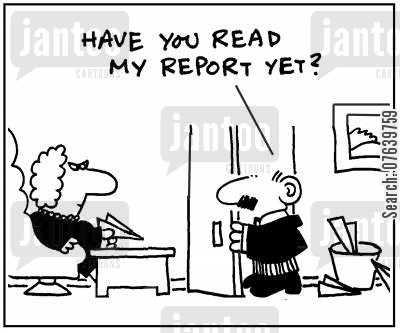 slacking cartoon humor: 'Have you read my report yet?'
