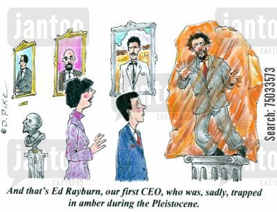 monument cartoon humor: 'And that's Ed Rayburn, our first CEO, who was, sadly, trapped in amber during the Pleistocene.'