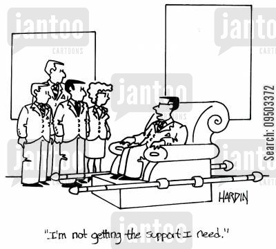 carriers cartoon humor: 'I'm not getting the support I need.'