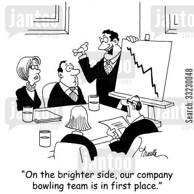 company meetings cartoon humor: 'On the brighter side, our company bowling team is in first place.'