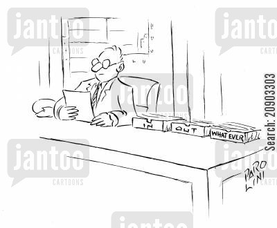desk boxes cartoon humor: Desk boxes: 'In', 'Out', and 'What ever'.