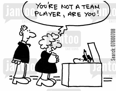 leadership skills cartoon humor: 'You're not a team player, are you!'