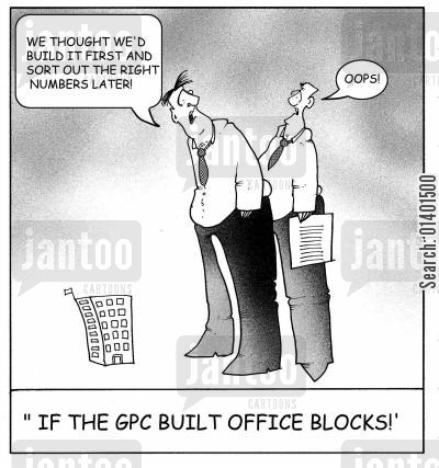 office block cartoon humor: 'If the GPC built office blocks!'