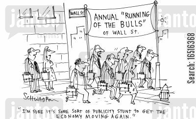 bull markets cartoon humor: 'I'm sure it's some sort of publicity stunt to get the economy moving again.'