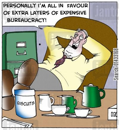 bureacrats cartoon humor: Personally I'm all in favour of extra layers of expensive bureaucracy!