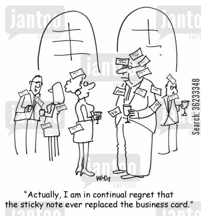 sticky note cartoon humor: Actually, I am in continual regret that the sticky note ever replaced the business card.