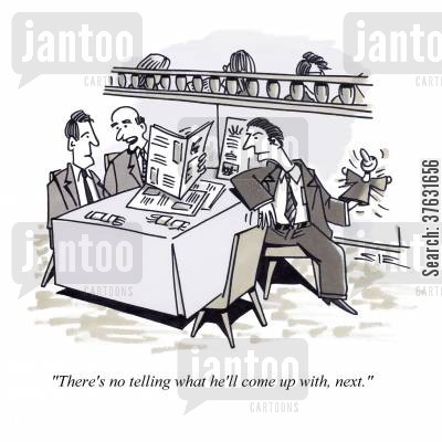 business lunches cartoon humor: 'There's no telling what he'll come up with, next.'