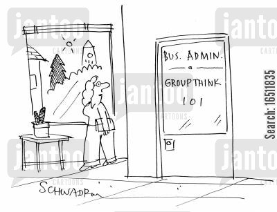 group think cartoon humor: Business Admin - Group Think 101.